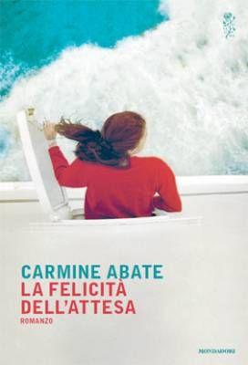 """""""La felicità dell'attesa"""": il mondo albëresh di Carmine Abate"""