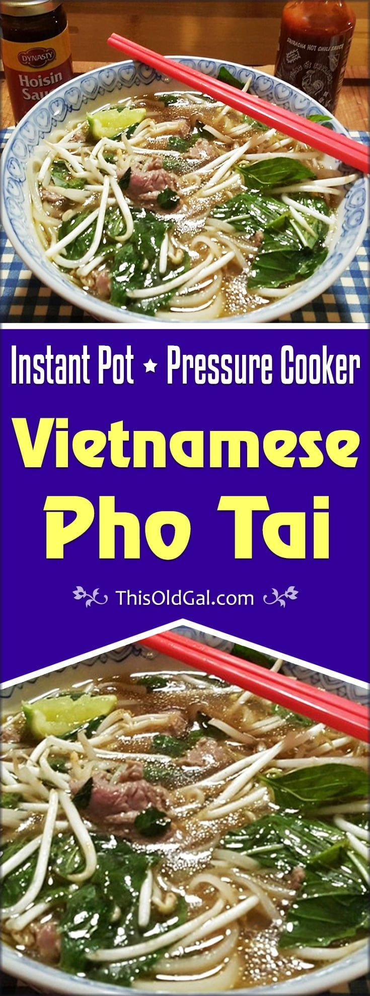 Pressure Cooker Vietnamese Pho Tai tastes as good but is better than in an authentic Vietnamese restaurant because it is made at home. via @thisoldgalcooks