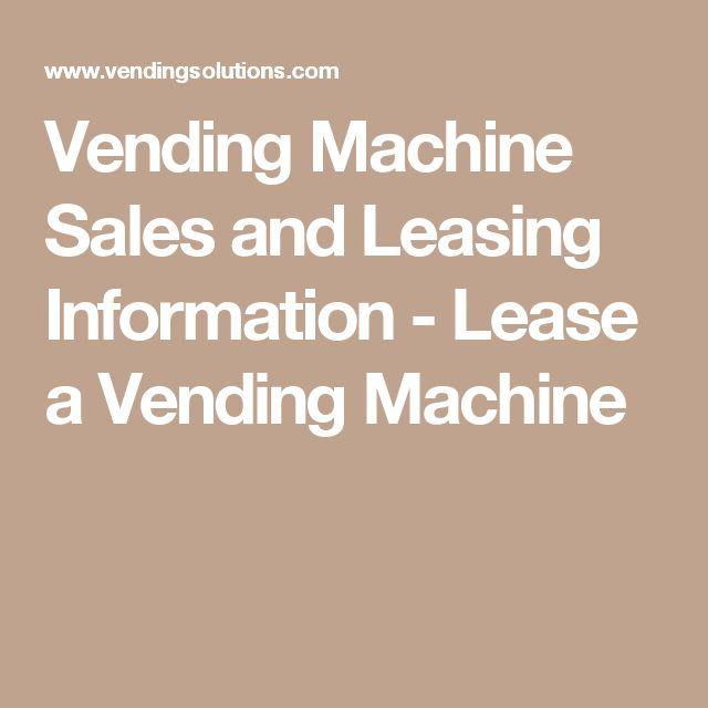 lease a vending machine