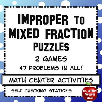 This differentiated Math center activity contains  two improper fraction to mixed number conversion puzzles, one is 30 unique problems and the other is 17 unique problems.  The 30 problem puzzle contains mixed to improper fractions that need to be simplified and the 17 problem puzzle requires no simplification.They are ideal for engaging math center work.