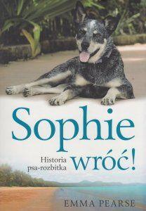 [5]Historia Sophie odbiła się głośnym echem na całym świecie. Sophie, mała suczka należąca do rasy australijskich psów pasterskich, w czasie rejsu po oceanie wypada za burtę, gdy niespodziewanie zrywa się burza. Zrozpaczeni właściciele są przekonani, że stracili ją na zawsze. Kiedy po kilku miesiącach dowiadują się, że ktoś próbuje schwytać dzikiego psa, dostrzeżonego na jednej z okolicznych bezludnych wysp, rodzi się w nich nadzieja...
