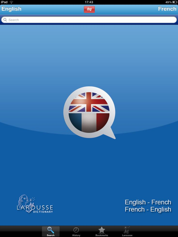 Larouuse English / French dictionary (Best french apps for high school - also suitable for college)