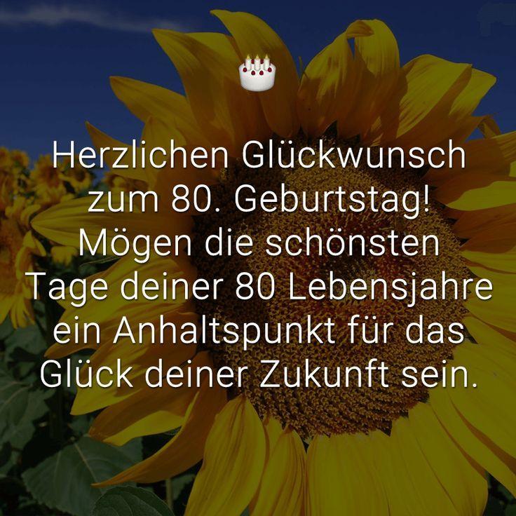 Herzlichen Gluckwunsch Zum 80 Geburtstag Mogen Die Schonsten
