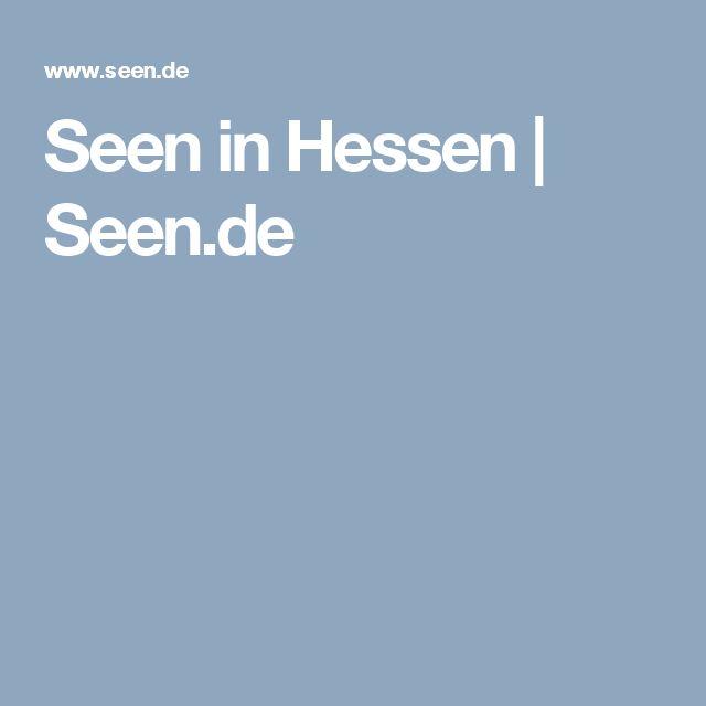 Seen in Hessen | Seen.de