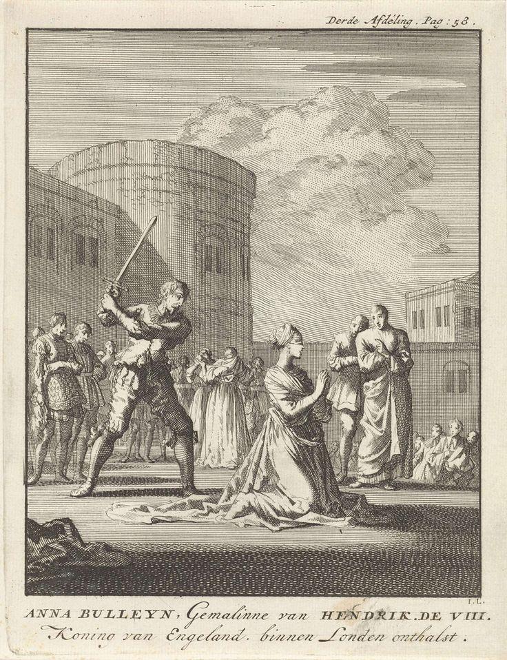 Jan Luyken   Onthoofding van Anna Boleyn, 1536, Jan Luyken, Jan Claesz ten Hoorn, 1699   Koningin Anna Boleyn, geblinddoekt en geknield op het schavot. De beul staat klaar om haar te onthoofden. Op de achtergrond de Tower.