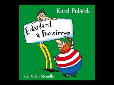 Karel Poláček - Edudant a Francimor (AudioKniha)
