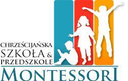Chrześcijańska Szkoła i Przedszkole Montessori