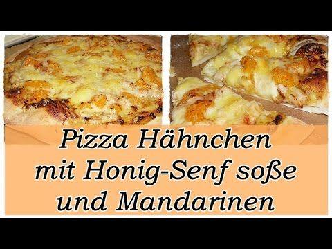 Pizza Hähnchen mit Honig-Senf soße und Mandarinen/Pizza Belag/Leckere Pizza