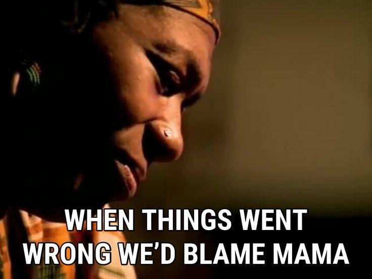 2Pac Dear Mama lyrics - When things went wrong we'd blame mama