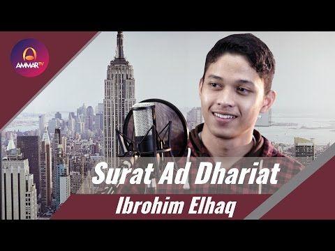 Surat Ad Dhariat Ibrohim Elhaq - YouTube