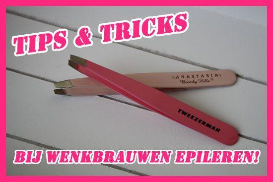 Tips  tricks bij wenkbrauwen epileren