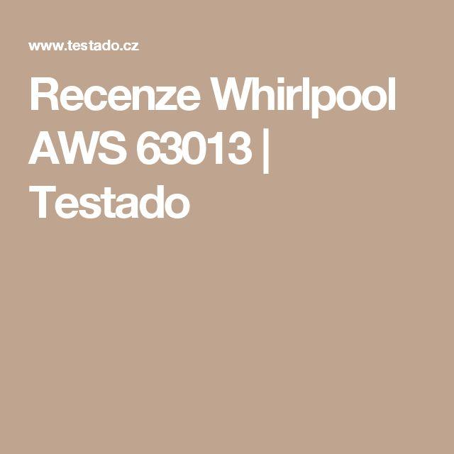 Recenze Whirlpool AWS 63013 | Testado