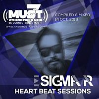 Sigma Pr - Heart Beat Sessions 14 Oct 2016 @ Radio Must (Athens) by DJ STERGIOS T. (SIGMA PR) on SoundCloud