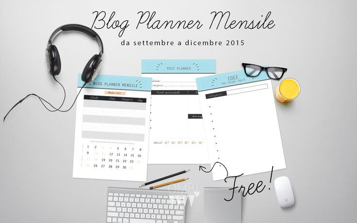 Blog planner scaricabile gratuito, per il piano editoriale del tuo blog!