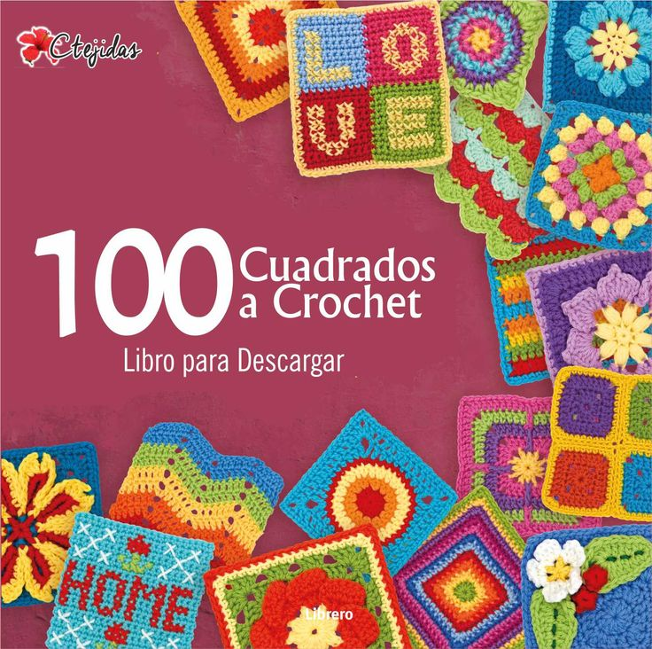 100 Grannys a Crochet - Libro para Descargar