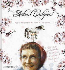 Astrid Lindgren, Agnes-Margrethe Bjorvand
