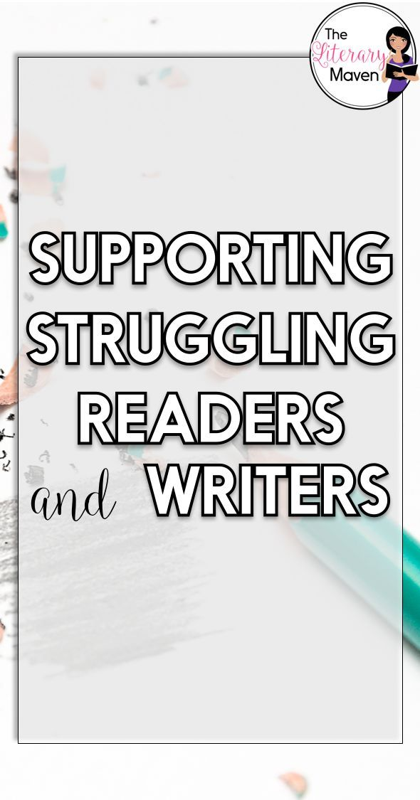 Supporting Struggling Readers & Writers   Reading & Writing