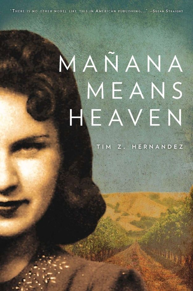 """sounds interesting--Mañana Means Heaven by Tim Z. Hernandez 