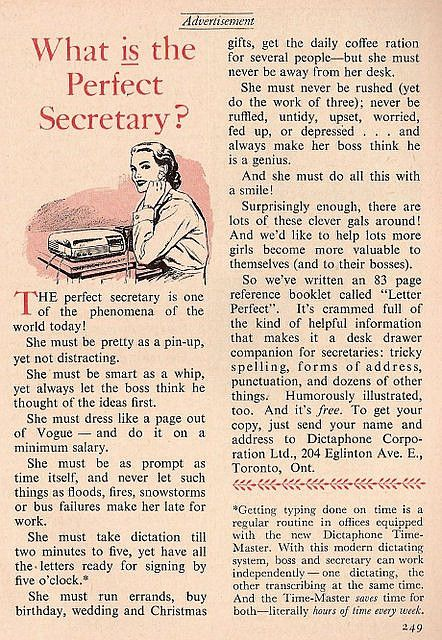 The Perfect Secretary. Timeless advice such as to never let a little thing like a flood or fire make you late for work.