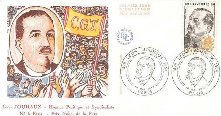 Timbre : 1979 LÉON JOUHAUX 1879-1954 SYNDICALISTE PRIX NOBEL DE LA PAIX 1951 LA PAIX PAR LA JUSTICE SOCIALE | WikiTimbres