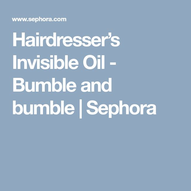 Hairdresser's Invisible Oil - Bumble and bumble | Sephora