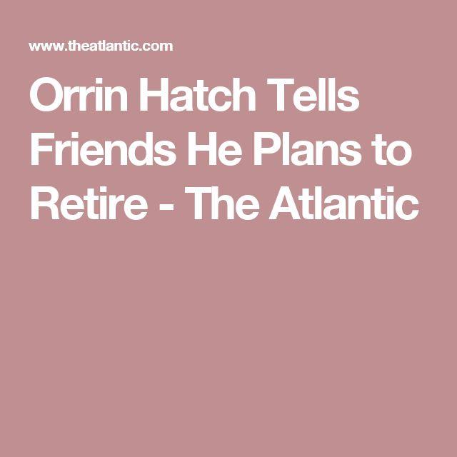 Orrin Hatch Tells Friends He Plans to Retire - The Atlantic