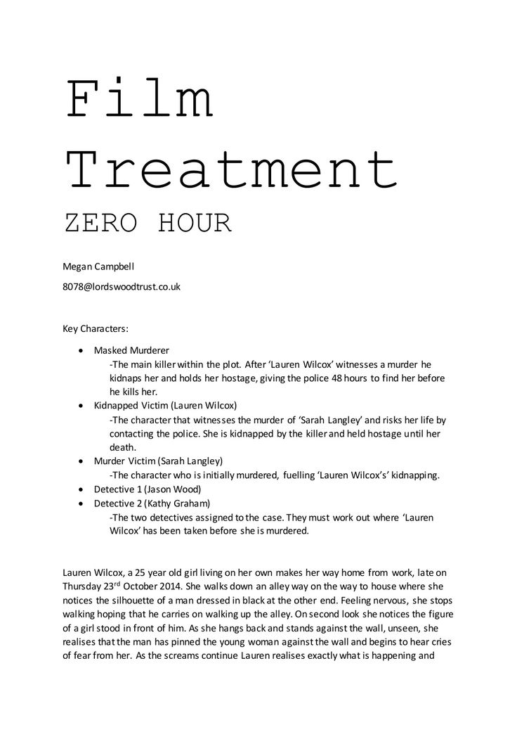 Film  Treatment  ZERO HOUR  Megan Campbell  8078@lordswoodtrust.co.uk  Key Characters:   Masked Murderer  -The main kille...