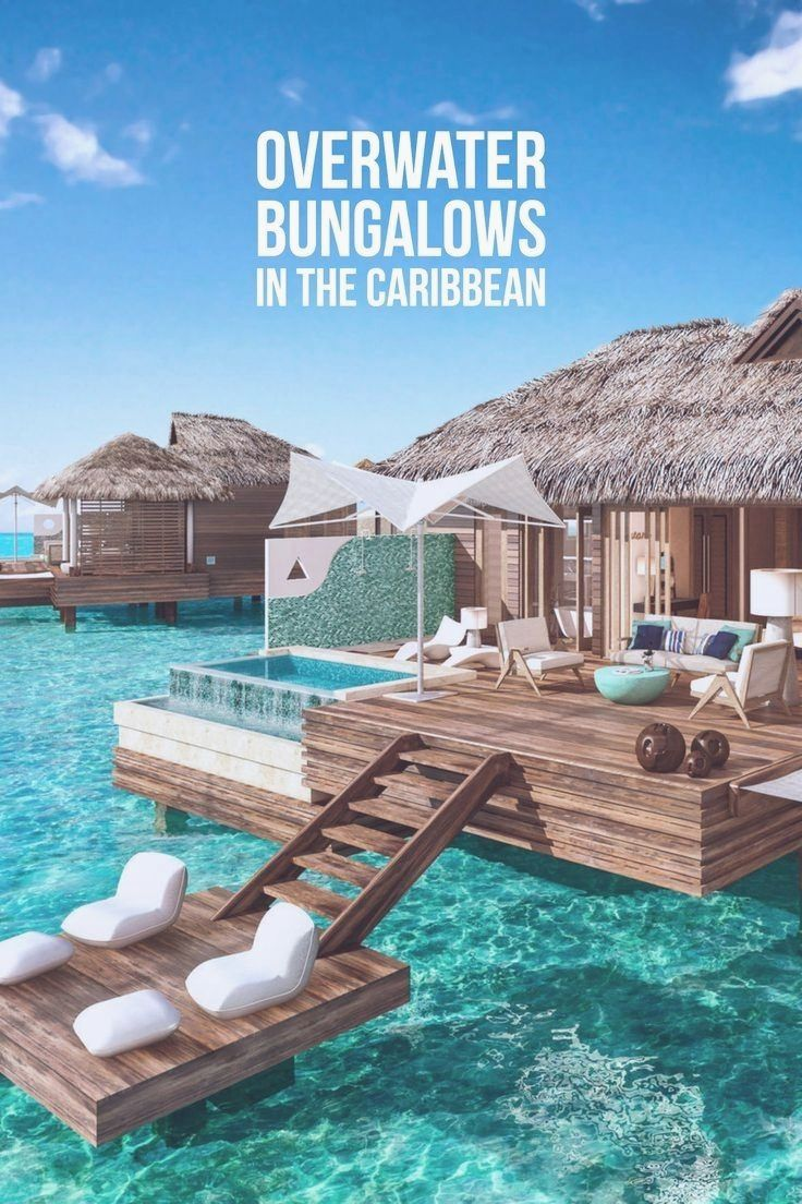 Once exclusive to Tahiti and the Maldives, overwater