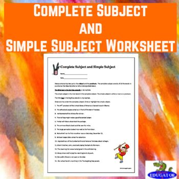 Complete Subject and Simple Subject Worksheet by HappyEdugator | TpT