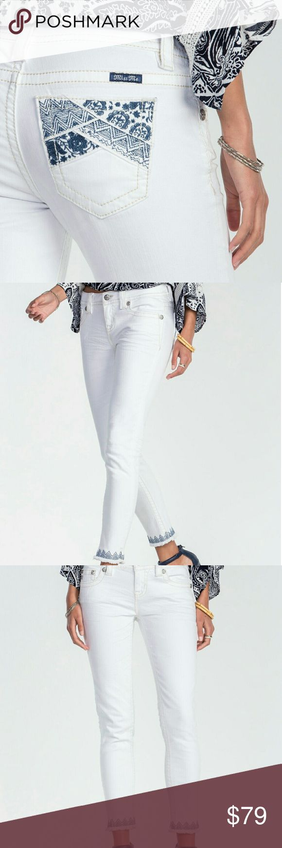 Miss Me White Skinny Ankle Embroidered Jean Price Firm im cheaper than Miss Me Clearance Price NWT :)  Mid rise ankle skinny white denim jean with ankle and back pocket floral embroidery  98% Cotton, 2% Spandex Imported Machine Wash Floral embroidered detail Fray edge hem Miss Me Jeans Ankle & Cropped