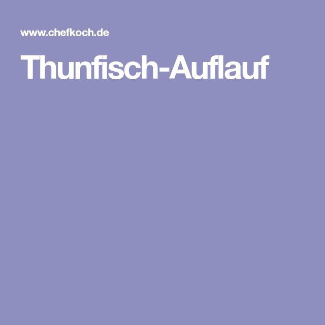 Thunfisch-Auflauf