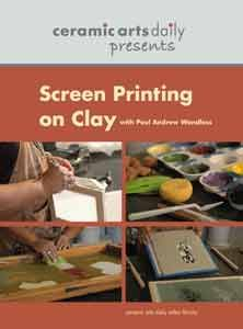 Screen printing on clay with Paul Andrew Wandless