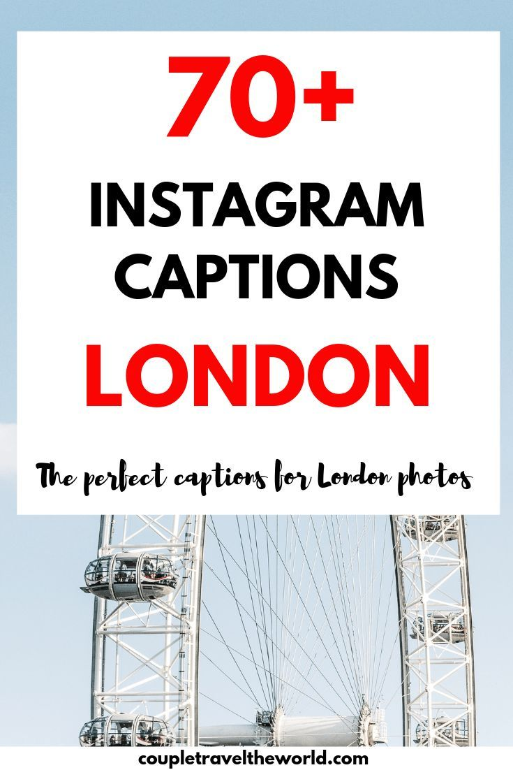Mind The Gap 70 London Quotes For Inspiring Instagram Captions London Quotes Instagram Captions Bridge Quotes