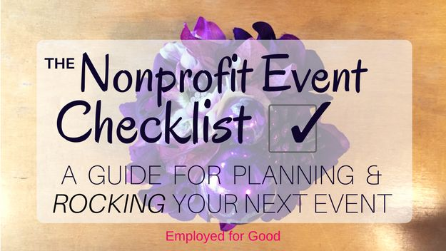 The Nonprofit Event Checklist: How To Plan & Rock Your Next Event