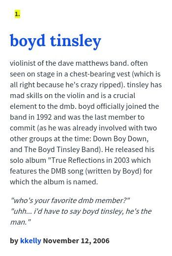 violinist of the dave matthews band. often seen on stage in a chest-bearing vest (which is all right because he's crazy ripped).  #boyd_tinsley