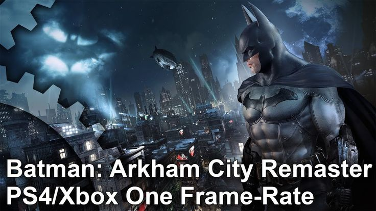 [Video] DigitalFoundry - Batman: Arkham City Remaster PS4 vs Xbox One Gameplay Frame-Rate Tests #Playstation4 #PS4 #Sony #videogames #playstation #gamer #games #gaming