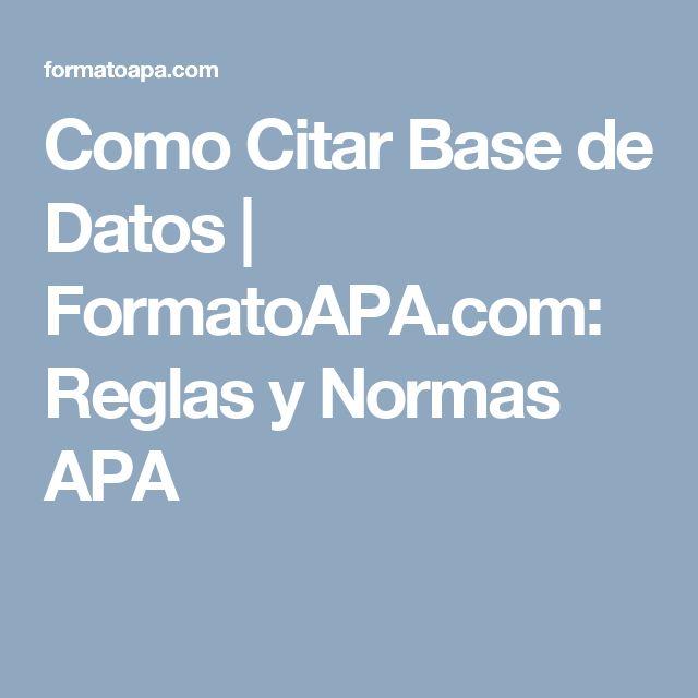Como Citar Base de Datos | FormatoAPA.com: Reglas y Normas APA