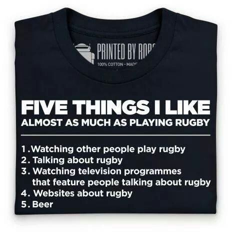 Five things I like almost as much as I like playing rugby...