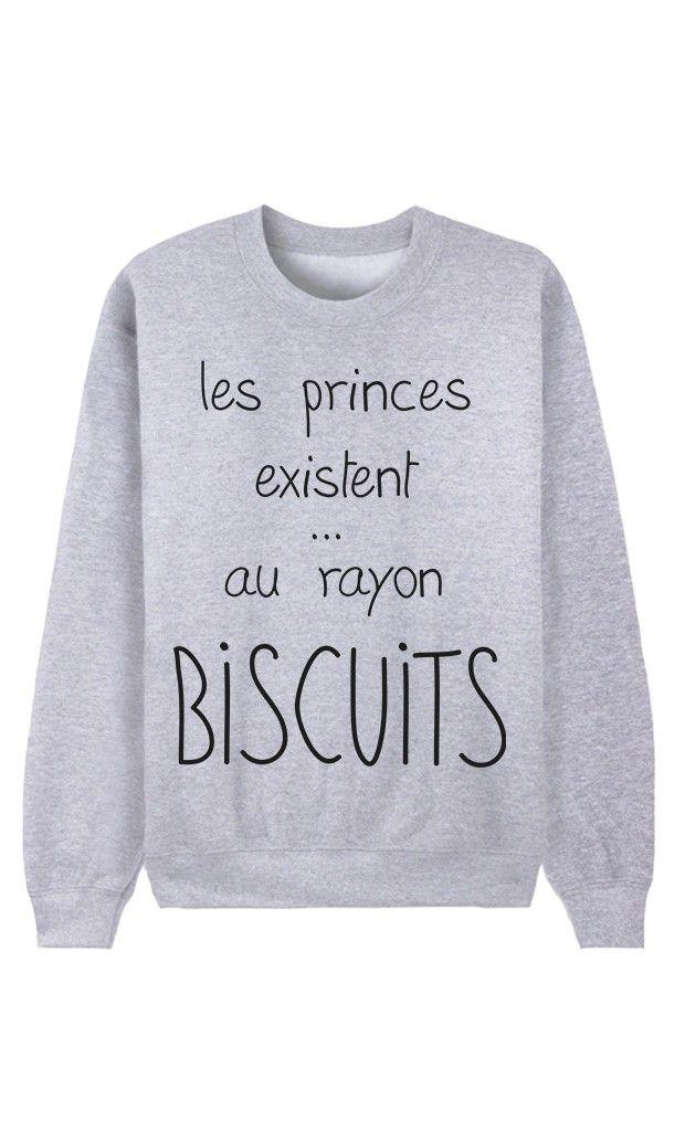 Sweat Femme Les Princes Existent Au Rayon Biscuits par Alfred le Français - Wooop.fr