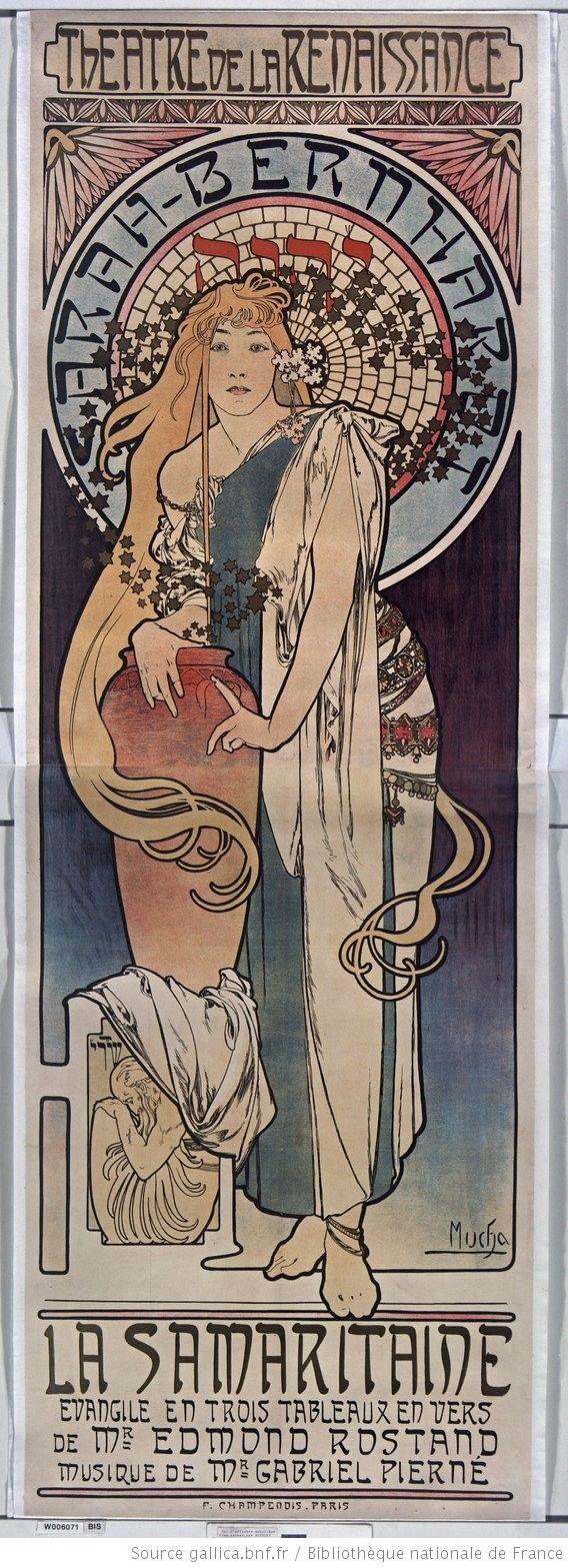 [Samaritaine]. Théatre de La Renaissance. Sarah Bernhardt. La Samaritaine : évangile en trois tableaux en vers de Mr Edmond Rostand, musique de Mr Gabriel Pierné : [affiche] / Mucha