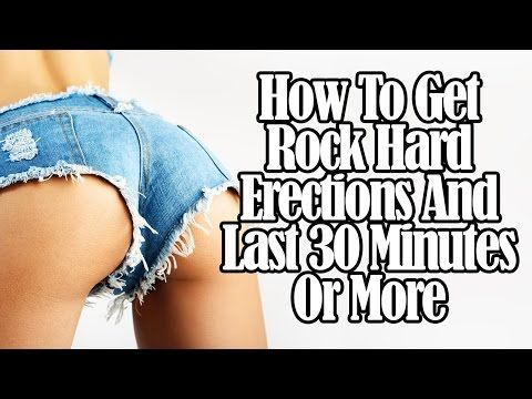 Natural Ways Stay Erect Longer