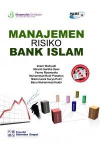 Buku Manajemen Risiko Bank Islam Penulis: Imam Wahyudi