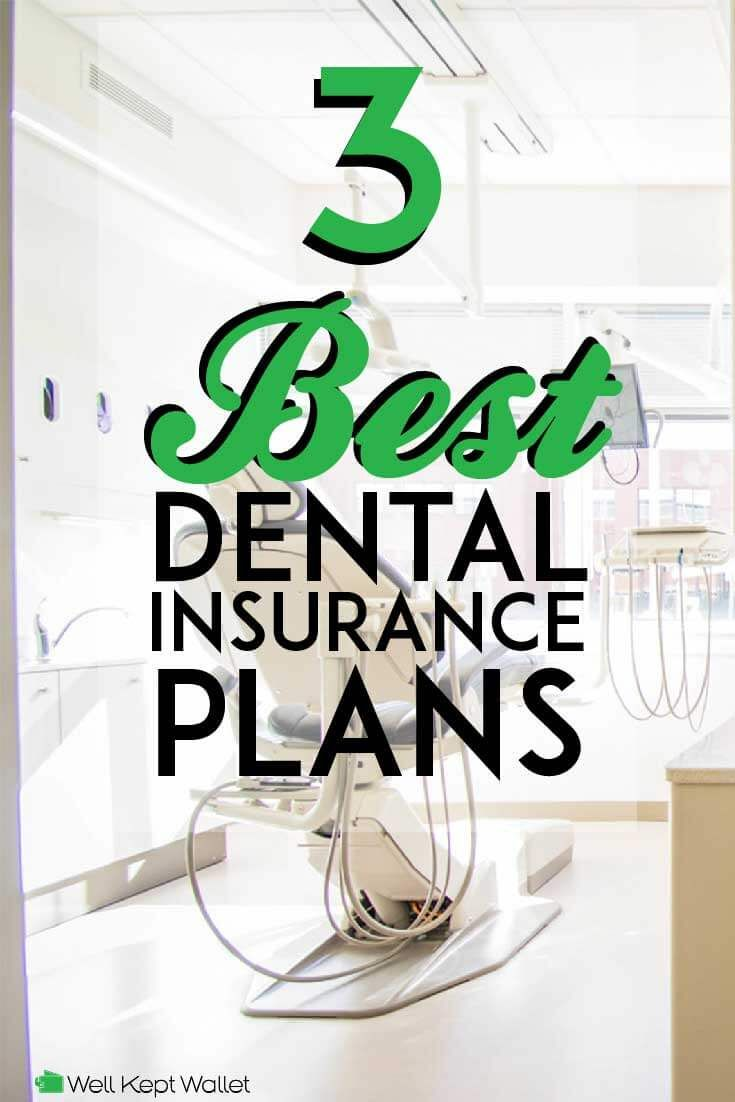 15 Best Dental Insurance Plans In 2020 Dental Insurance Plans