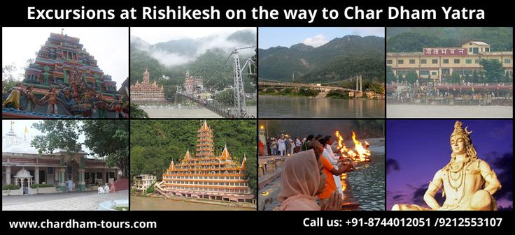 Excursions at Rishikesh on the Way to Char Dham Yatra