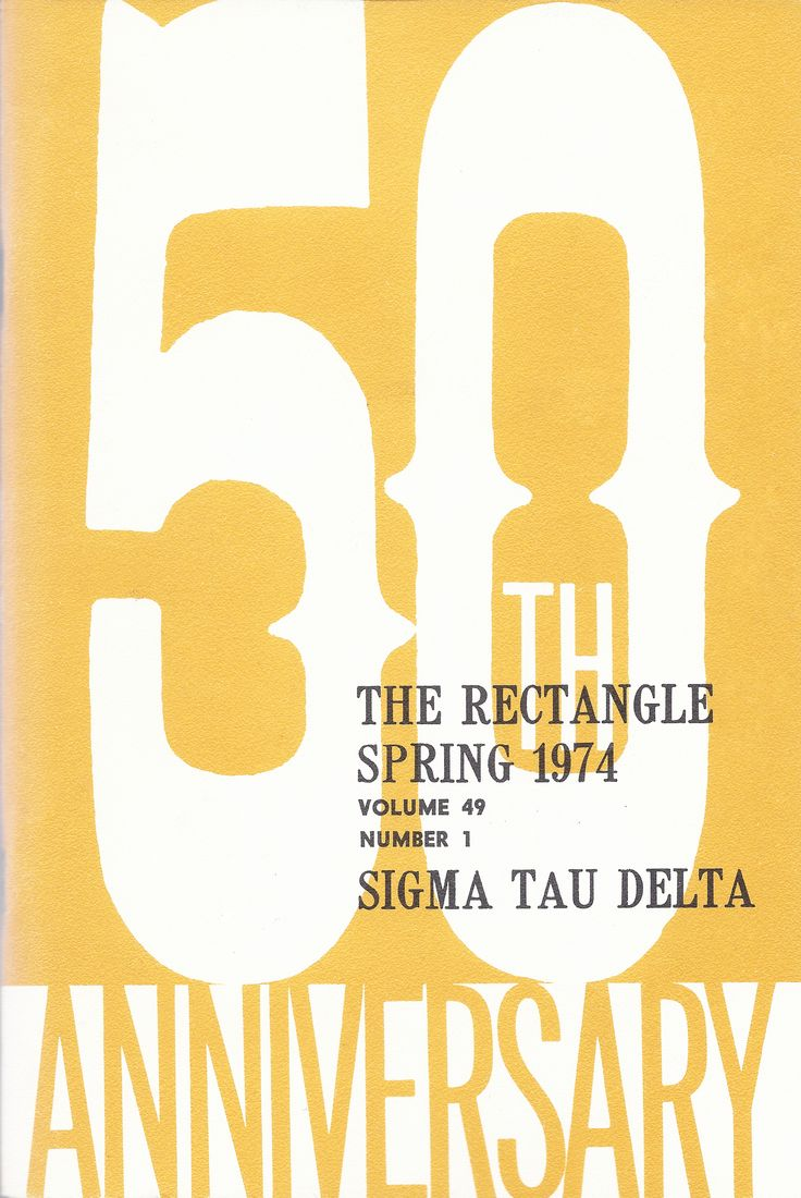 The Sigma Tau Delta Rectangle 50th Anniversary Issue - Spring 1974