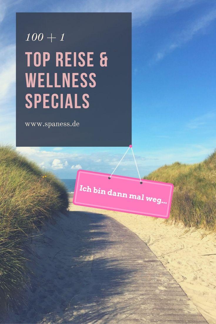 Top Reise Angebote, Wellness Specials und Gesundheitsreisen-Arrangements Top Reise Specials