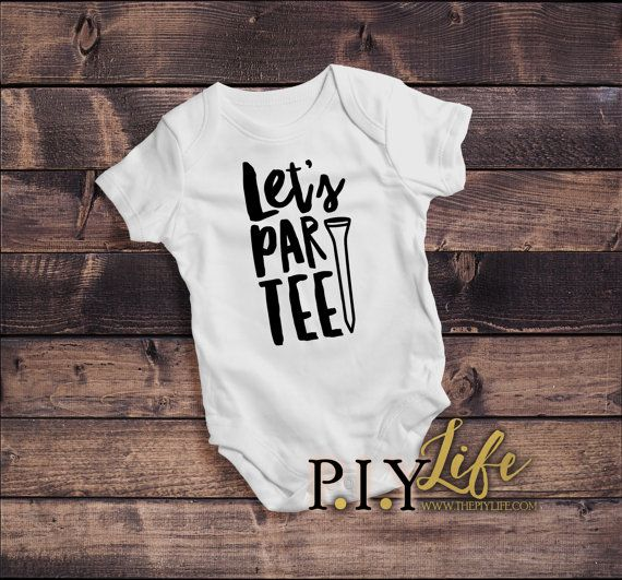 Baby Onesie   Let's Par-tee Golf Baby Body Suit by ThePIYLife