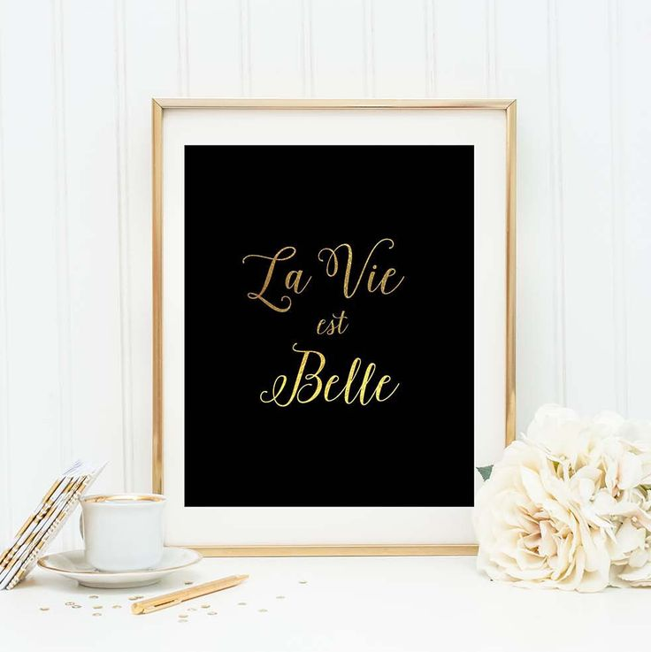 French Wall Art, Paris Wall Art, La Vie Este Belle Quote, Gold Foil Wall Art, Calligraphy, Life is Beautiful, French Quotes Black Home Decor by blueelephantprints on Etsy https://www.etsy.com/ca/listing/243916678/french-wall-art-paris-wall-art-la-vie