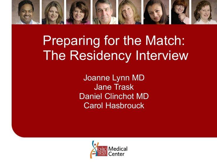 residency-interview-advice by osumc2014 via Slideshare