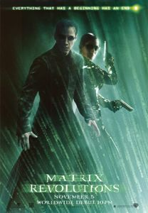 The Matrix Revolutions is a cyberpunk movie directed by Andy & Larry Wachowski in 2003.